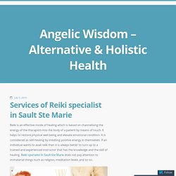 Services of Reiki specialist in Sault Ste Marie