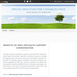Benefits of NDIS Specialist Support Coordination