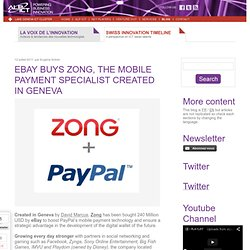 eBay buys Zong, the mobile payment specialist created in Geneva