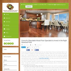 Consult a Reputable Wood Floor Specialist to Invest in the Right Harwood Floor