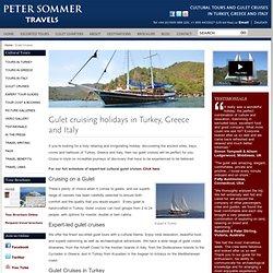 Gulet Holidays | Gulet cruise | Gulet cruising | Peter Sommer Travels