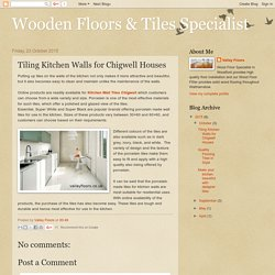 Wooden Floors & Tiles Specialist: Tiling Kitchen Walls for Chigwell Houses