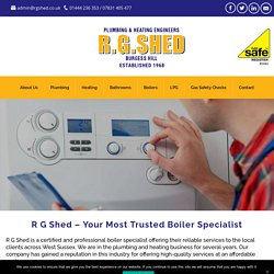 R G Shed – Your Most Trusted Boiler Specialist For Reliable Services
