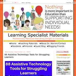 Learning Specialist and Teacher Materials - Good Sensory Learning: 88 Assistive Technology Tools for Struggling Learners