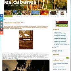 Les-cabanes.com, Accueil et actualites des cabanes
