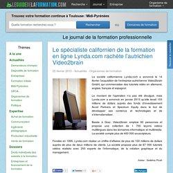 Le spécialiste californien de la formation en ligne Lynda.com rachète