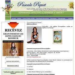Pascale Piquet - La sp cialiste de la d pendance affective