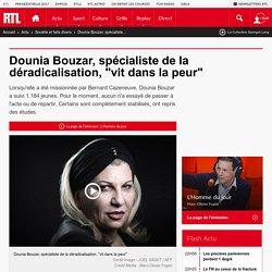 """Dounia Bouzar, spécialiste de la déradicalisation, """"vit dans la peur"""""""
