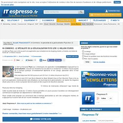 m-Commerce : le spécialiste de la géolocalisation Plyce lève 1,5 million d'euros