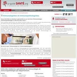 Annuaire des docteurs spécialiste en Immunologie et Immunopathologie