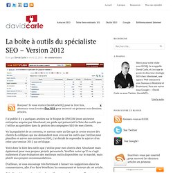 La boîte à outils du spécialiste SEO – Version 2012 | Blogue SEO, PPC et Marketing Internet | DavidCarleHQ