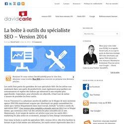 La boîte à outils du spécialiste SEO - Version 2014