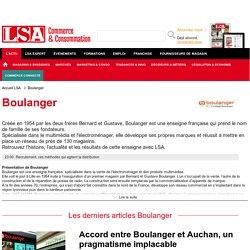 Boulanger : News et actus du spécialiste multimédia sur LSA Conso