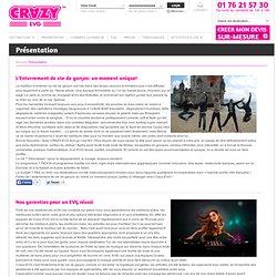 Crazy EVG - Les meilleures destinations pour un Enterrement de Vie de Garçon