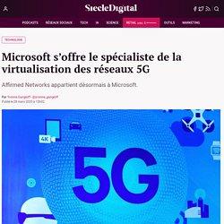 Microsoft s'offre le spécialiste de la virtualisation des réseaux 5G