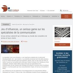 Jeu d'influences, un serious game sur les spécialistes de la communication - Thot Cursus