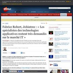 Fabrice Robert, Jobintree : « Les spécialistes des technologies