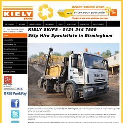 Skip Hire Specialist, Skip Hire in Birmingham, Builders Skip Hire, Skip Hire, Skip Hire Cost, Hire a Skip, Skip Hiring Birmingham, Mini Skip Hire, Midi Skip Hire, Roll on Roll Off Containers, Dorridge, Knowle, Dumpster Kiely Skips