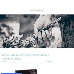 We are specialists in hand crafting Children memorials stones