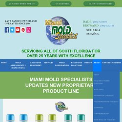 Miami Mold Specialists Updates New Proprietary Product Line