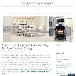Specialists of Fisher and Pykal Washing Machine Repair in Sydney