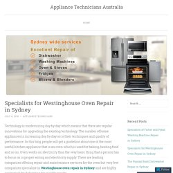 Specialists for Westinghouse Oven Repair in Sydney