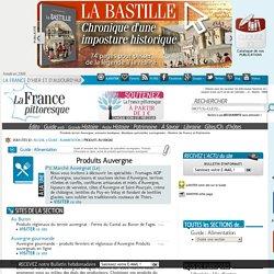 Produits terroir Auvergne, annuaire boutiques. Boutique spécialités auvergnates - Patrimoine et Gastronomie