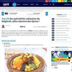Top 20 des spécialités culinaires du Maghreb, allez rajoutez des épices !