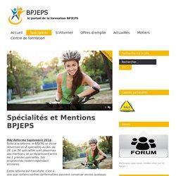 Les spécialités et mentions en BPJEPS