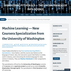 Machine Learning — New Coursera Specialization from the University of Washington