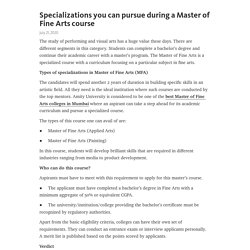 Specializations you can pursue during a Master of Fine Arts course