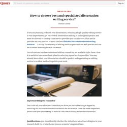 How to choose best and specialized dissertation... - thesis global - Quora
