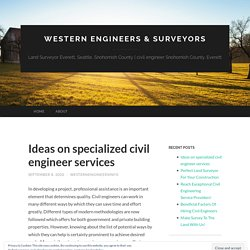Ideas on specialized civil engineer services