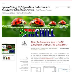 Specializing Refrigeration Solutions & Insulated Structure Needs