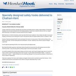 Specially designed safety hooks delivered to Chatham-Kent - HenkelHook HenkelHook