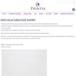 Speciální grafické papíry - Tiskárna Printia