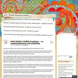 John Hattie: Visible Learning – en sammanfattning och reflektion