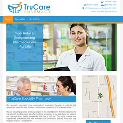 TruCare Specialty Compounding Pharmacy Los Angeles, Corona