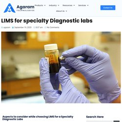 LIMS for specialty Diagnostic labs - Agaram Tech