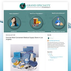 Find the Most Convenient Medical Supply Store in Los Angeles