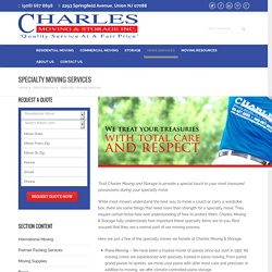 Specialty Moving & Storage Services - Charles Moving And Storage