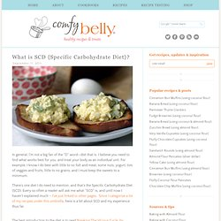 What is SCD (Specific Carbohydrate Diet)? | Comfy Belly