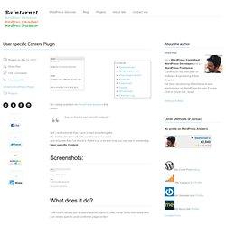 User specific Content Plugin « « Bainternet Bainternet