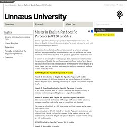 Master in English for Specific Purposes (60/120 credits) - Linnaeus University, Sweden - Lnu.se
