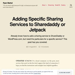 Adding Specific Sharing Services to Sharedaddy or Jetpack | Ryan Markel