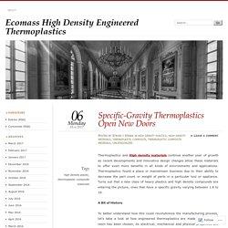 Specific-Gravity Thermoplastics Open New Doors