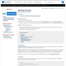 BIBFRAME Authorities Draft Specification - 28 April 2014 (BIBFRAME - Bibliographic Framework Initiative, Library of Congress)