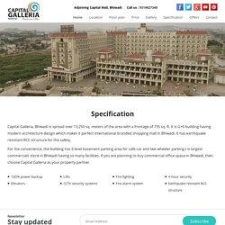 Specification - Capital Galleria Bhiwadi