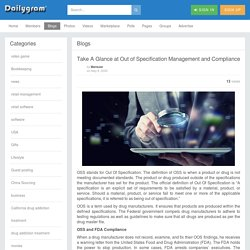 Take A Glance at Out of Specification Management and Compliance