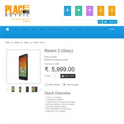 Redmi 2 (Grey) Price, Review & Specification at Placewellretail.com
